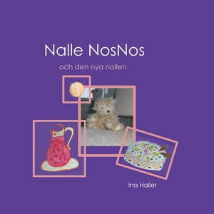 Nalle NosNos och den nya nallen (e-bok) av Ina