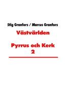 Västvärlden Pyrrus och Kerk 2