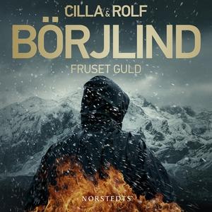 Fruset guld (ljudbok) av Rolf Börjlind, Cilla B