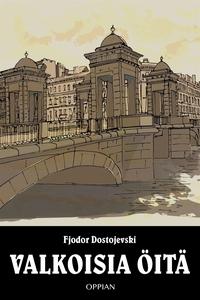Valkoisia öitä (e-bok) av Fjodor Dostojevski