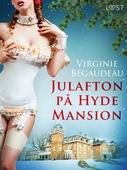 Julafton på Hyde Mansion - erotisk novell
