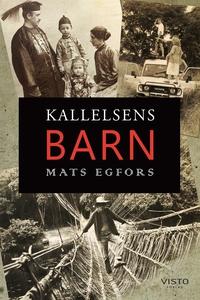Kallelsens barn (e-bok) av Mats Egfors