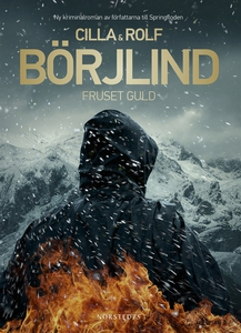 Fruset guld (e-bok) av Rolf Börjlind, Cilla Bör