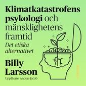 Klimatkatastrofens psykologi