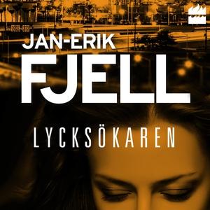 Lycksökaren (ljudbok) av Jan-Erik Fjell