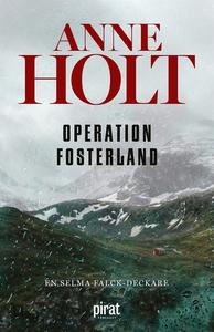 Operation fosterland (e-bok) av Anne Holt