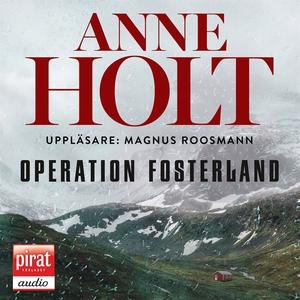 Operation fosterland (ljudbok) av Anne Holt