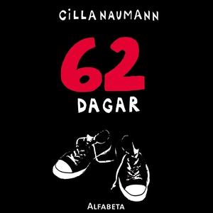62 dagar (ljudbok) av Cilla Naumann
