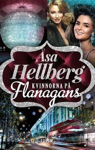 Kvinnorna på Flanagans (e-bok) av Åsa Hellberg