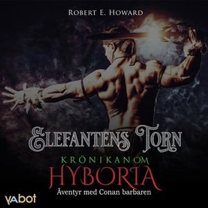 Elefantens torn (ljudbok) av Robert E Howard