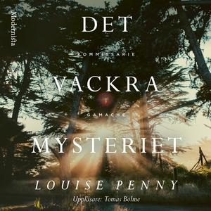 Det vackra mysteriet (ljudbok) av Louise Penny
