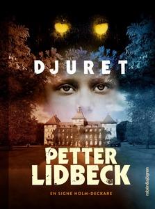 Djuret (e-bok) av Petter Lidbeck