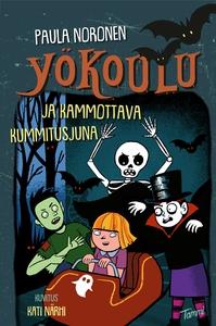 Yökoulu ja kammottava kummitusjuna (e-bok) av P