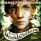 Woodwalkers del 1: Carags förvandling