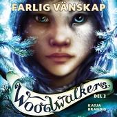 Woodwalkers del 2: Farlig vänskap