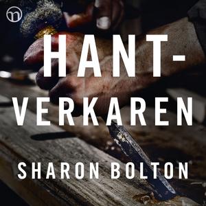 Hantverkaren (ljudbok) av Sharon Bolton