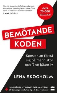 Bemötandekoden (e-bok) av Lena Skogholm