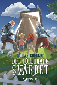 Det förlorade svärdet (e-bok) av Johan Edfeldt