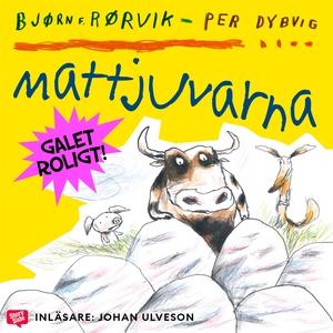 Mattjuvarna (ljudbok) av Björn Rörvik