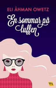 En sommar på luffen (e-bok) av Eli Åhman Owetz
