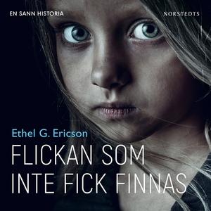 Flickan som inte fick finnas (ljudbok) av Ethel