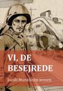VI, DE BESEJREDE (e-bog) af Jacob Mun