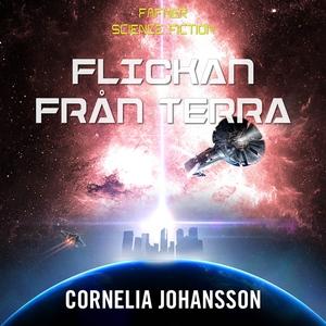 Flickan från Terra (ljudbok) av Cornelia Johans