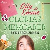 Glorias memoarer: Ryktesskurken