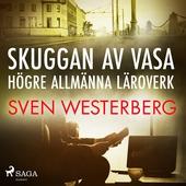 Skuggan av Vasa högre allmänna läroverk
