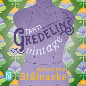 Tant Gredelins vintage (ljudbok) av Anna Lena S