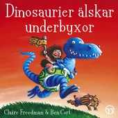 Dinosaurier älskar underbyxor