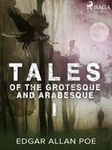 Tales of the Grotesque and Arabesque I