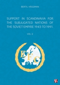 Support in Scandinavia for the subjugated nations of the Soviet empire 1943 to 1991