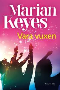 Vara vuxen (e-bok) av Marian Keyes