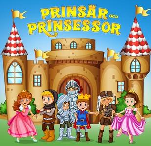 Prinsar och prinsessor (ljudbok) av