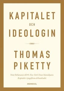 Kapitalet och ideologin (e-bok) av Thomas Piket