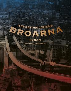 Broarna (e-bok) av Sebastian Johans