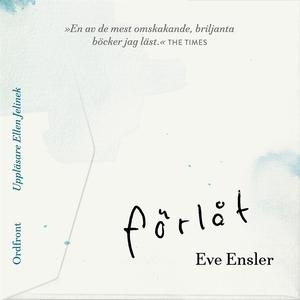Förlåt (ljudbok) av Eve Ensler