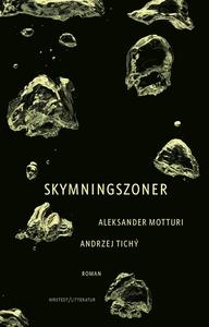 Skymningszoner (e-bok) av Aleksander Motturi, A