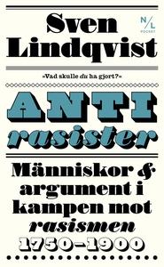 Antirasister (e-bok) av Sven Lindqvist