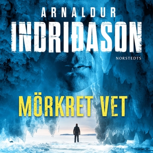 Mörkret vet (ljudbok) av Arnaldur Indridason