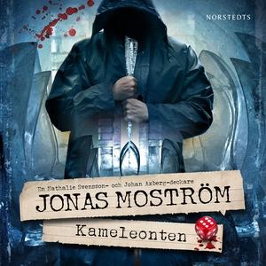 Kameleonten (ljudbok) av Jonas Moström