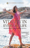 Vitality in Everyday Life: with Inspiration from Ayurveda