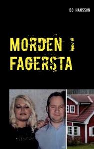 Morden i Fagersta: Den sanna berättelsen om två