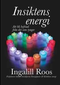 Insiktens energi: Att bli befriad från det som