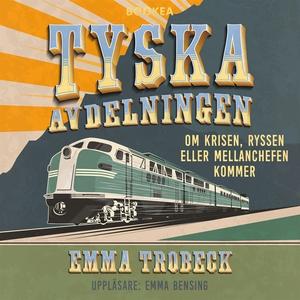 Tyska avdelningen (ljudbok) av Emma Trobeck, Em
