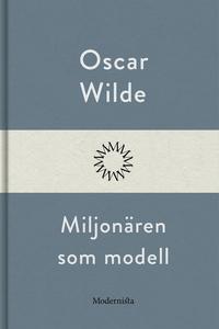 Miljonären som modell (e-bok) av Oscar Wilde