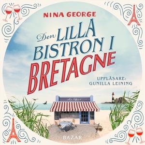 Den lilla bistron i Bretagne (ljudbok) av Nina
