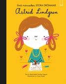 Små människor, stora drömmar: Astrid Lindgren