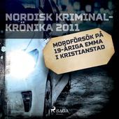 Mordförsök på 19-åriga Emma i Kristianstad